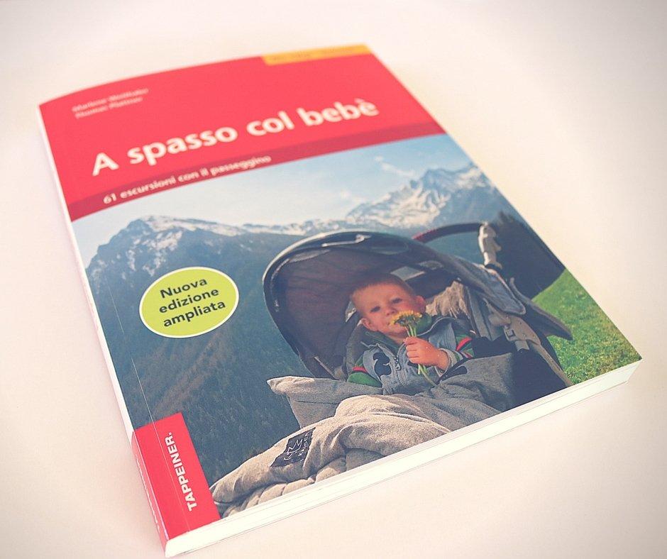Escursioni con passeggino Alto Adige: il Libro
