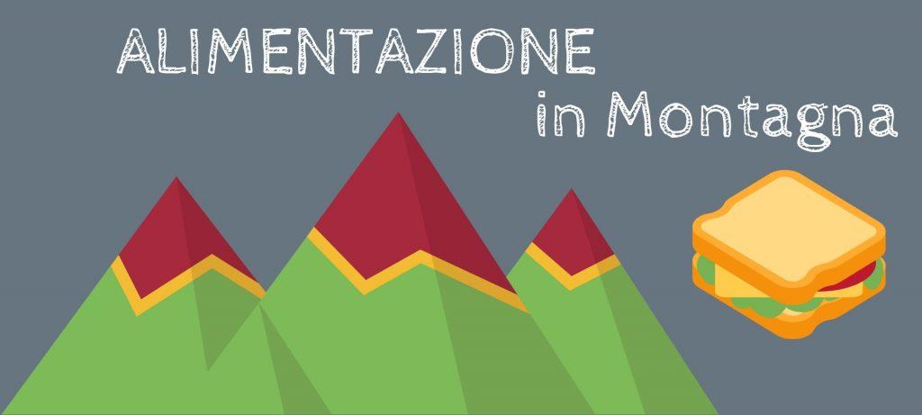 Camminare in Montagna: alimentazione