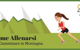 Come allenarsi per Camminare in Montagna
