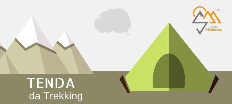 come scegliere una tenda da trekking