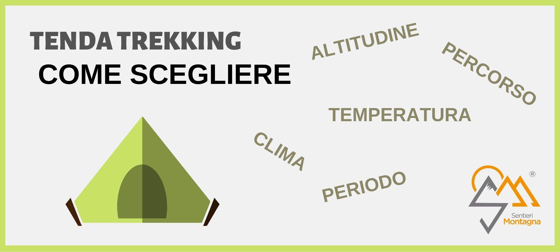 Tenda da Trekking come scegliere