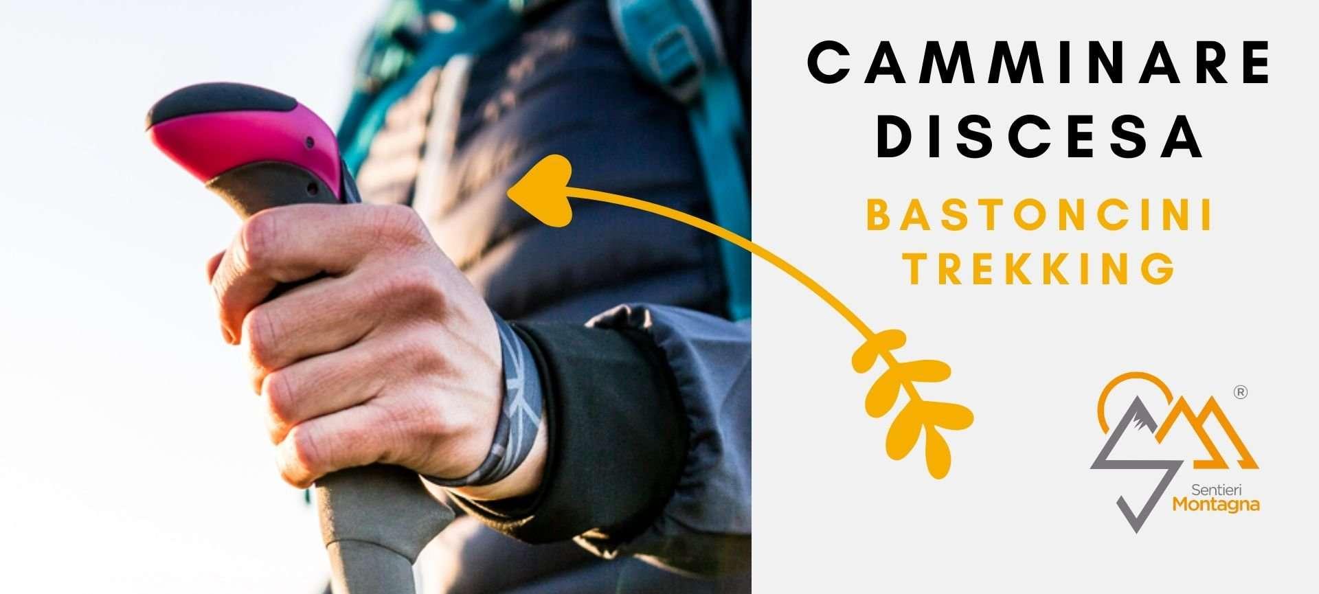 camminare in discesa in montagna: uso bastoncini trekking
